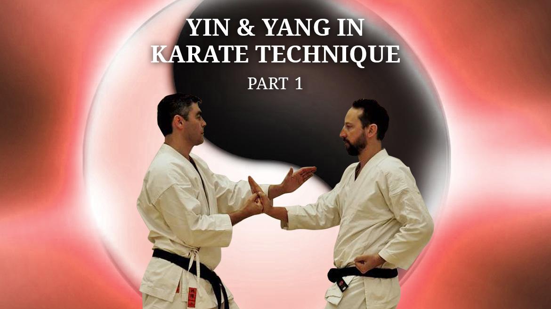 Yin & Yang in Karate Technique – Part 1